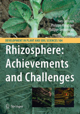 Rhizosphere: Achievements and Challenges - Developments in Plant and Soil Sciences 104 (Hardback)