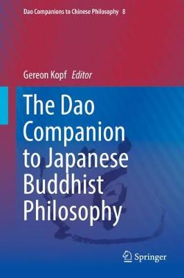 The Dao Companion to Japanese Buddhist Philosophy - Dao Companions to Chinese Philosophy 8 (Hardback)