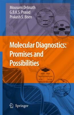 Molecular Diagnostics: Promises and Possibilities (Hardback)
