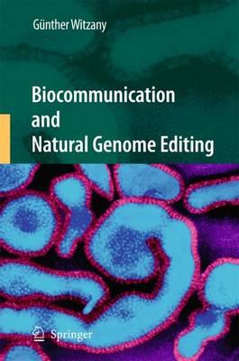 Biocommunication and Natural Genome Editing (Hardback)