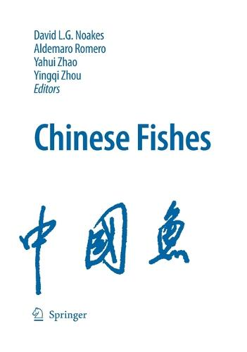 Chinese Fishes - Developments in Environmental Biology of Fishes 28 (Hardback)