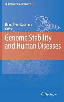 Genome Stability and Human Diseases - Subcellular Biochemistry 50 (Hardback)