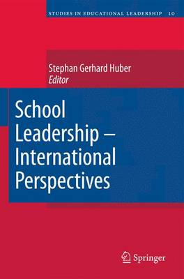 School Leadership - International Perspectives - Studies in Educational Leadership 10 (Hardback)