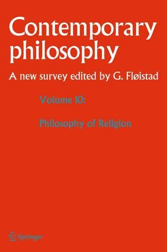 Volume 10: Philosophy of Religion - Contemporary Philosophy: A New Survey 10 (Hardback)