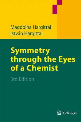 Symmetry through the Eyes of a Chemist (Paperback)