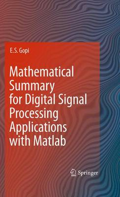 Mathematical Summary for Digital Signal Processing Applications with Matlab (Hardback)