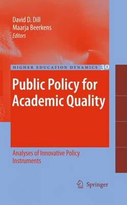 Public Policy for Academic Quality: Analyses of Innovative Policy Instruments - Higher Education Dynamics 30 (Hardback)