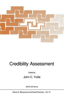 Credibility Assessment - Nato Science Series D: 47 (Paperback)