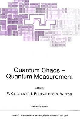 Quantum Chaos - Quantum Measurement - NATO Science Series C 358 (Paperback)