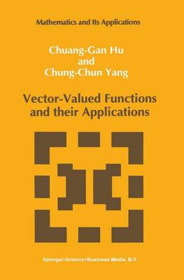 Vector-Valued Functions and their Applications - Mathematics and its Applications 3 (Paperback)