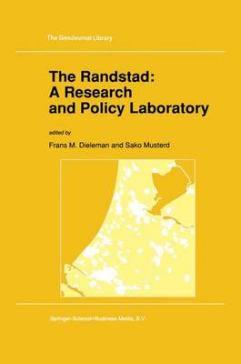 The Randstad: A Research and Policy Laboratory - GeoJournal Library 20 (Paperback)