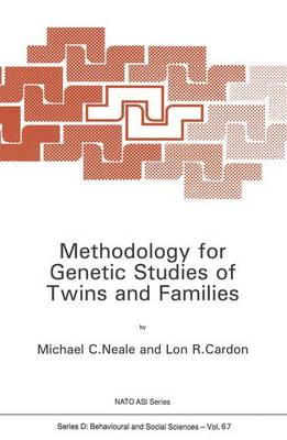 Methodology for Genetic Studies of Twins and Families - Nato Science Series D: 67 (Paperback)