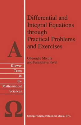 Differential and Integral Equations through Practical Problems and Exercises - Texts in the Mathematical Sciences 7 (Paperback)