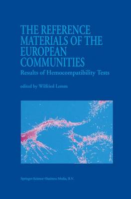 The Reference Materials of the European Communities: Results of Hemocompatibility Tests (Paperback)