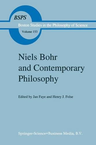 Niels Bohr and Contemporary Philosophy - Boston Studies in the Philosophy and History of Science 153 (Paperback)