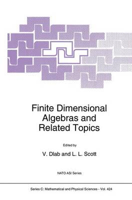 Finite Dimensional Algebras and Related Topics - NATO Science Series C 424 (Paperback)