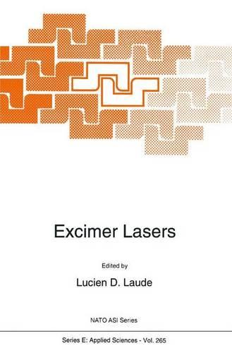 Excimer Lasers - Nato Science Series E: 265 (Paperback)