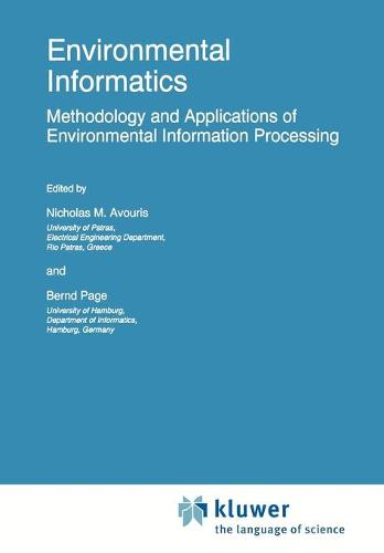 Environmental Informatics: Methodology and Applications of Environmental Information Processing - Eurocourses: Computer and Information Science 6 (Paperback)