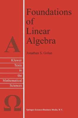 Foundations of Linear Algebra - Texts in the Mathematical Sciences 11 (Paperback)
