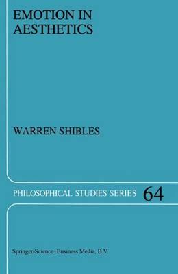 Emotion in Aesthetics - Philosophical Studies Series 64 (Paperback)