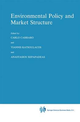 Environmental Policy and Market Structure - Economics, Energy and Environment 4 (Paperback)