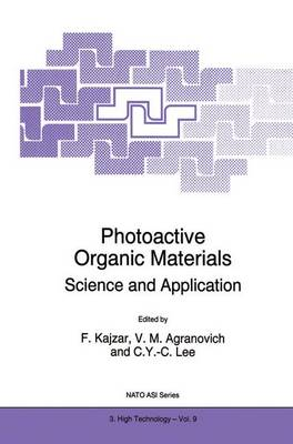 Photoactive Organic Materials: Science and Applications - Nato Science Partnership Subseries: 3 9 (Paperback)