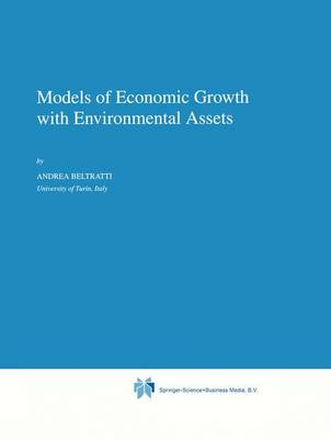 Models of Economic Growth with Environmental Assets - Economics, Energy and Environment 8 (Paperback)