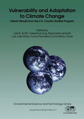 Vulnerability and Adaptation to Climate Change: Interim Results from the U.S. Country Studies Program - Environmental Science and Technology Library 8 (Paperback)