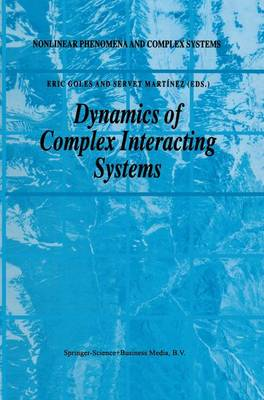Dynamics of Complex Interacting Systems - Nonlinear Phenomena and Complex Systems 2 (Paperback)