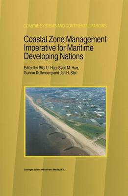 Coastal Zone Management Imperative for Maritime Developing Nations - Coastal Systems and Continental Margins 3 (Paperback)