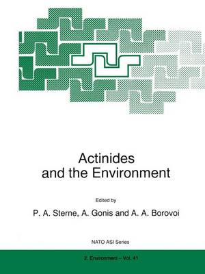 Actinides and the Environment - Nato Science Partnership Subseries: 2 41 (Paperback)