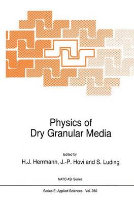 Physics of Dry Granular Media - Nato Science Series E: 350 (Paperback)