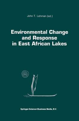 Environmental Change and Response in East African Lakes - Monographiae Biologicae 79 (Paperback)