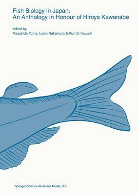 Fish biology in Japan: an anthology in honour of Hiroya Kawanabe - Developments in Environmental Biology of Fishes 18 (Paperback)