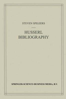 Edmund Husserl Bibliography - Husserliana: Edmund Husserl - Dokumente 4 (Paperback)