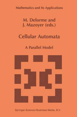 Cellular Automata: A Parallel Model - Mathematics and Its Applications 460 (Paperback)
