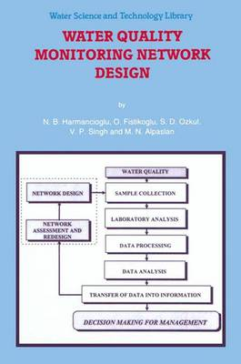 Water Quality Monitoring Network Design - Water Science and Technology Library 33 (Paperback)