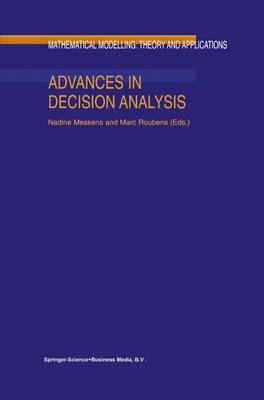 Advances in Decision Analysis - Mathematical Modelling: Theory and Applications 4 (Paperback)