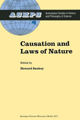 Causation and Laws of Nature - Studies in History and Philosophy of Science 14 (Paperback)