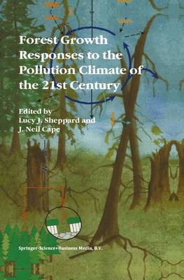 Forest Growth Responses to the Pollution Climate of the 21st Century (Paperback)