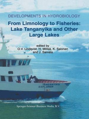 From Limnology to Fisheries: Lake Tanganyika and Other Large Lakes - Developments in Hydrobiology 141 (Paperback)