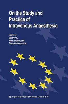 On the Study and Practice of Intravenous Anaesthesia (Paperback)