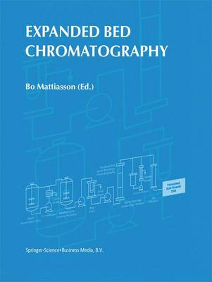 Expanded Bed Chromatography (Paperback)