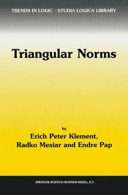Triangular Norms - Trends in Logic 8 (Paperback)