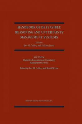 Abductive Reasoning and Learning - Handbook of Defeasible Reasoning and Uncertainty Management Systems 4 (Paperback)