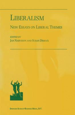 Liberalism: New Essays on Liberal Themes (Paperback)