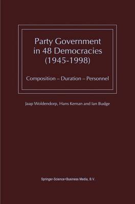 Party Government in 48 Democracies (1945-1998): Composition - Duration - Personnel (Paperback)