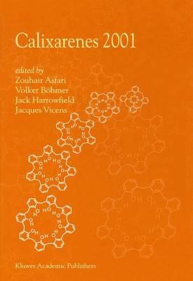 Calixarenes 2001 (Paperback)