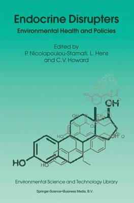 Endocrine Disrupters: Environmental Health and Policies - Environmental Science and Technology Library 18 (Paperback)