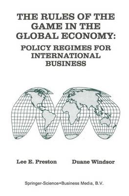 The Rules of the Game in the Global Economy: Policy Regimes for International Business (Paperback)